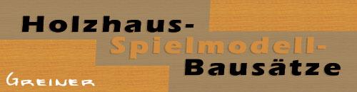 Holzhaus bausätze und modelle bernhard greiner